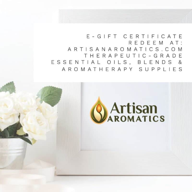 Artisan Aromatics Gift Certificate | Artisan Aromatics Gift Card