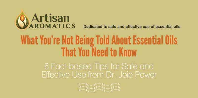 Safe and Effective Use of Essential Oils - Artisan Aromatics