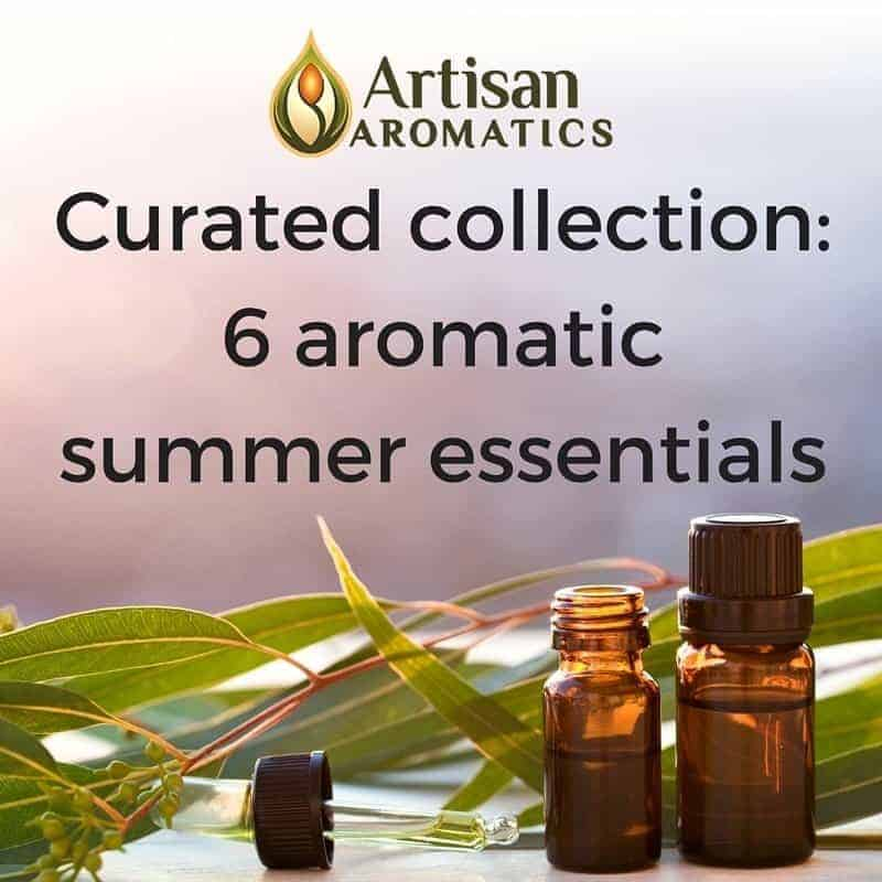 Curated Collection: 5 aromatic summer essentials - Artisan Aromatics